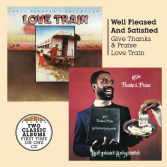 Well Pleased & Satisfied - Give Thanks & Praise / Love Train (Burning Sounds) CD